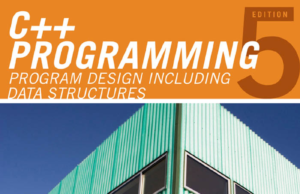 C++ Programming - Program Design Including Data Structures 5th Edition